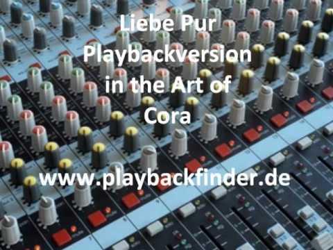 Liebe Pur - Playback/ Karaoke in the Art of Cora