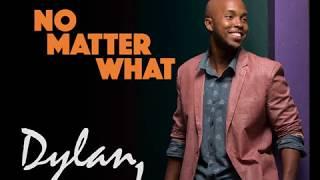 No Matter What - Dylan J