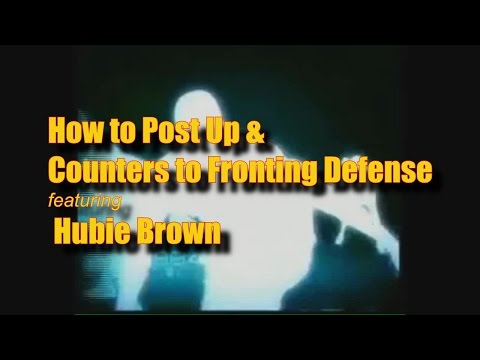 Hubie Brown Teaches How to Post Up and Counters