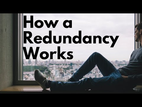 HOW A REDUNDANCY WORKS - Explained for Employees