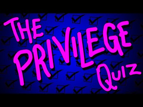THE PRIVILEGE QUIZ