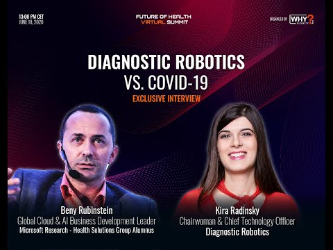 Diagnostic Robotics vs. COVID-19 | Exclusive Interview with Kira Radinsky