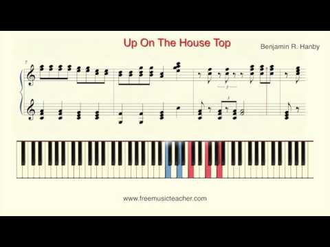 How To Play Piano: Up On The House Top   Benjamin R  Han