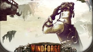 Windforge Gameplay (PC HD)