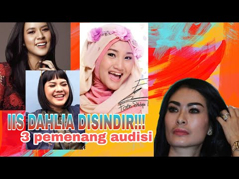 Viral! 3 Pemenang Sindir Iis Dahlia Terkait Video Usir Peserta Audisi