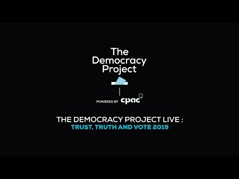 The Democracy Project Live: Trust, Truth and Vote 2019