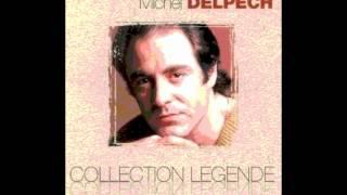 Michel Delpech -  Pleurer le chanteur