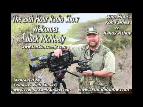 "buck-mcneely---""the-outdoorsman""---interview---the-25th-hour-radio-show-with-rob-&-randy"