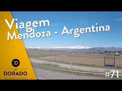 VIAGEM MENDOZA - ARGENTINA - EL DORADO _ EP 71