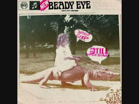 Beady Eye - Different Gear, Still Speeding (2011) (Full Album HQ)