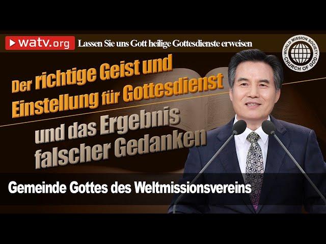 LASSEN SIE UNS GOTT  HEILIGE GOTTESDIENSTE ERWEISEN | Gemeinde Gottes des Weltmissionsvereins