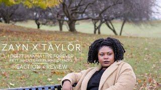 I AM A NEW TAYLOR SWIFT FAN? | #ZAYN x Taylor - #IDontWannaLiveForever | Reaction
