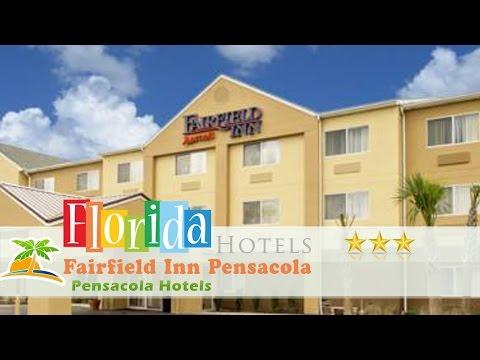 Fairfield Inn Pensacola - Pensacola Hotels, Florida