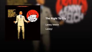 The Right To Cry