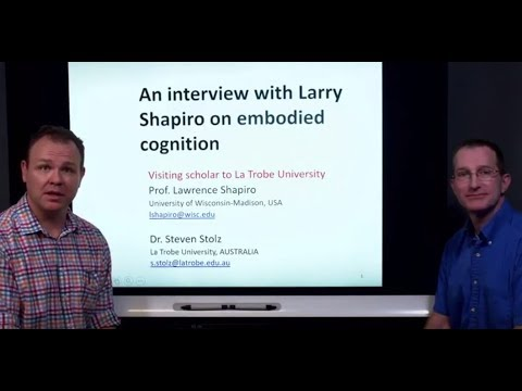 Prof. Lawrence Shapiro on embodied cognition (full interview)