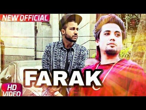 FARAK || Full song || A-KAY FT. SUKH-E|| RANJHA YAAR || Latest Punjabi song 2017