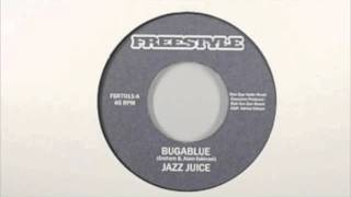 Jazz Juice - Bugablue