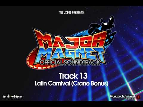 Major Magnet  Soundtrack  13  Latin Carnival Crane Bonus