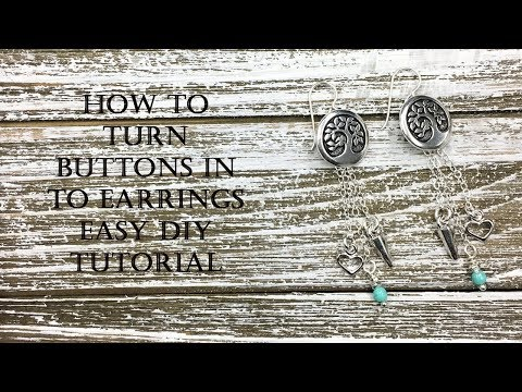 How to Turn Buttons in to Earrings - Easy DIY Tutorial
