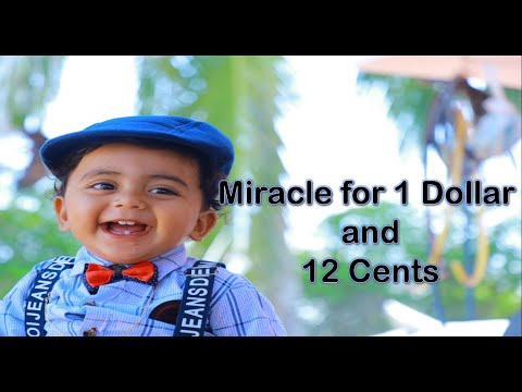 A Boy Who Brought Miracle For 1 Dollar 12 Cents