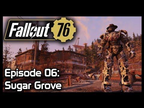 Fallout 76 - Episode 06: Sugar Grove