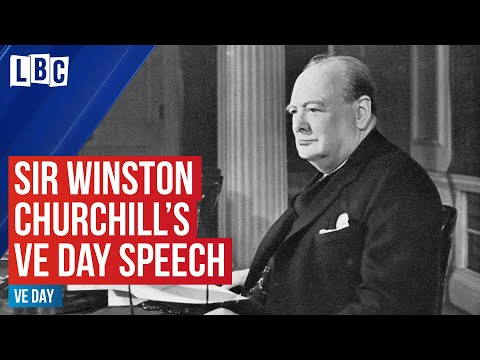 Winston Churchill Announces Germany's 'unconditional Surrender' | VE Day Speech, 8th May 1945 | LBC