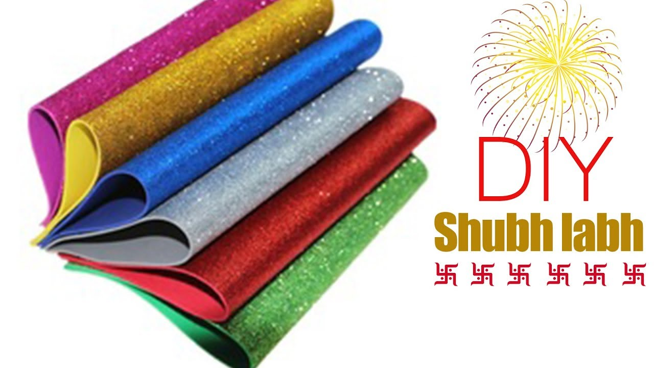 Diwali shubh labh wall hanging design from glitter foam for Fomic sheet decoration youtube