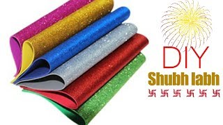 Diwali Shubh Labh Wall Hanging Design from Glitter foam sheet | Diwali decoration ideas 2017