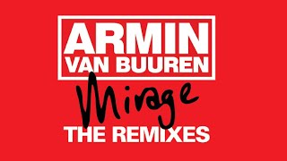 Armin van Buuren - Mirage - The Remixes: Out Now!