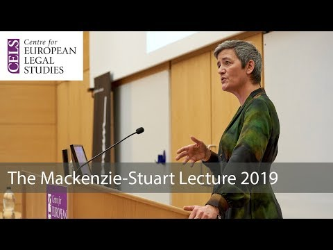 'Making Markets Work: New Challenges For EU Competition Law': The 2019 Mackenzie-Stuart Lecture