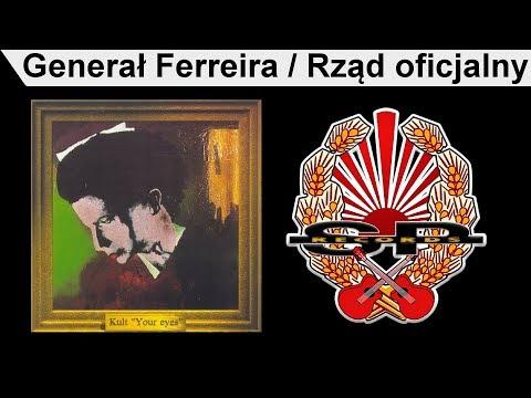 KULT - Generał Ferreira / Rząd oficjalny [OFFICIAL AUDIO]