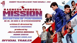 Mission - Short Film - Official Trailer - written & directed by RAGNESH INDRODIA