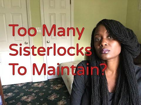 Too Many  Sisterlocks To Maintain?