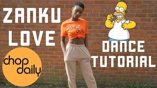 Gambar cover Chop Daily, Wusu, MMorgan - Zanku Love (Dance Tutorial) by @itsjustnife