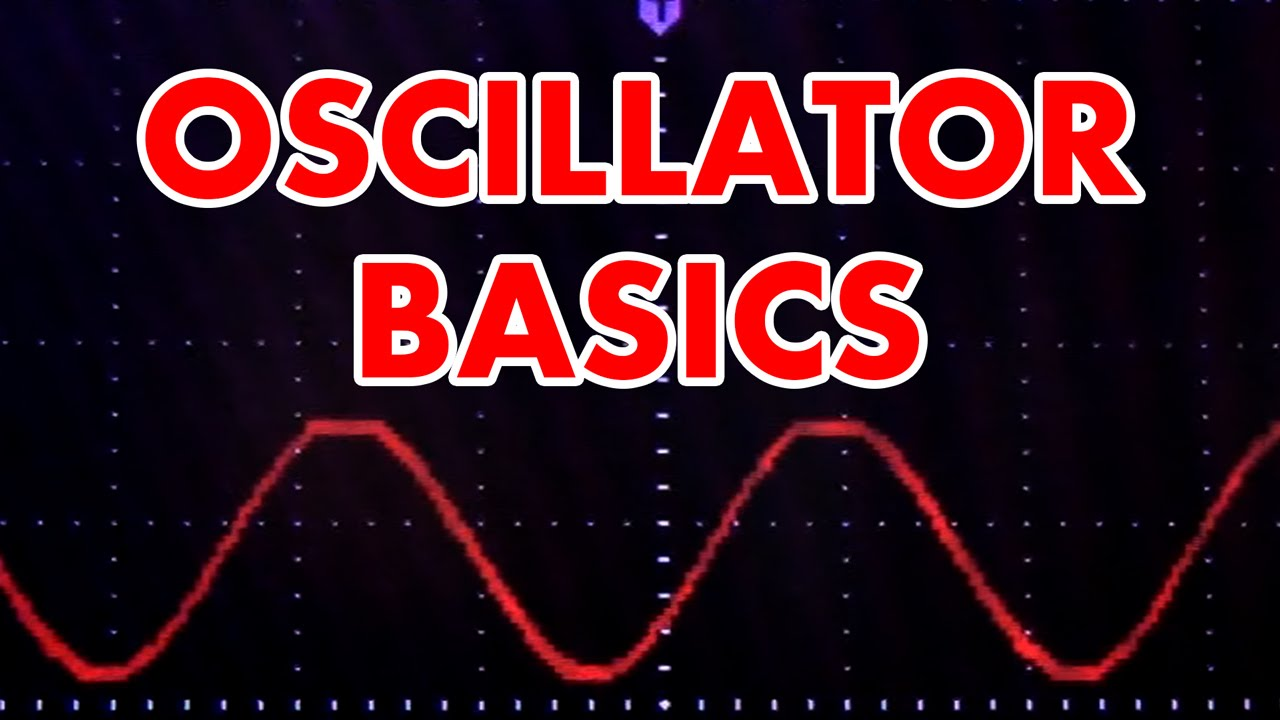 What Is An Oscillator Tutorial In Hd Youtube For The Circuit And Also Determine Frequency Of Oscillations