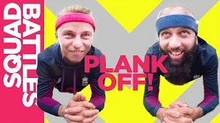 Who will drop first? Moeen Ali vs Tom Curran - Epic Plank Off | Squad Battles - Challenge 4