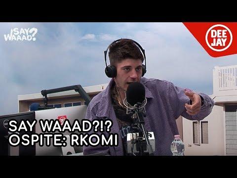 Rkomi presenta 'Dove gli occhi non arrivano' ospite a Say Waaad?!?