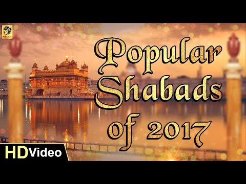 Popular Shabads Of 2017 | Gurbani Kirtan | Non Stop Kirtan | Shabad Gurbani