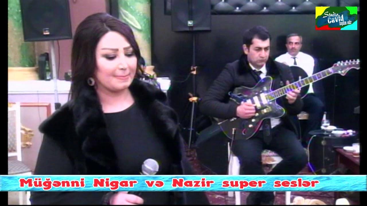 Nigar Agcabedili  & Nazir Lacinli super sesler  Agcabedi 2020