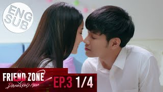 [Eng Sub] Friend Zone 2 Dangerous Area | EP.3 [1/4]