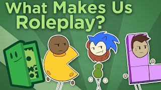 What Makes Us Roleplay? - Why Game Worlds Feel Real - Extra Credits