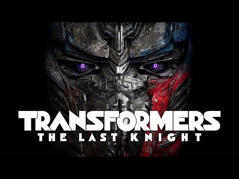 Transformers: The Last Knight | Trailer #1...