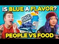 What Does Blue Taste Like?   People Vs. Food