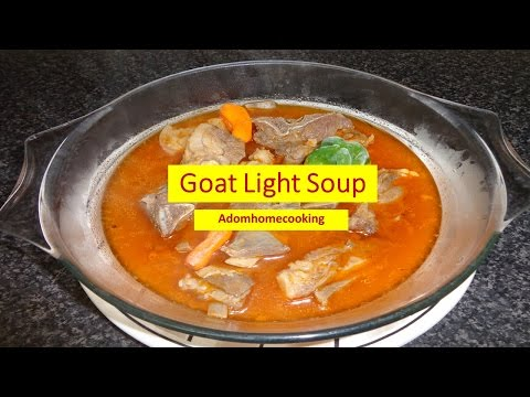 How To Prepare Goat Light Soup