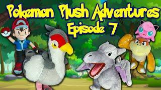 Pokemon Plush Adventures Episode 7