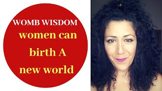 Sex magic secret- Women- we are here to birth a new world. Womb power wisdom.