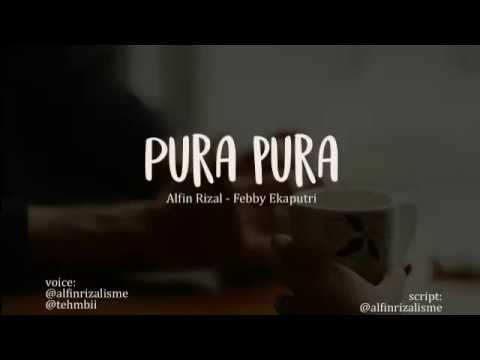 Pura-pura| Percakapan Sederhana Alfin Rizal & Febby Ekaputri