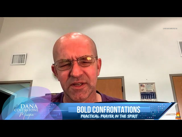 BOLD Confrontations - Practical Prayer in the Spirit