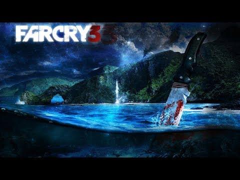 Far Cry 3 №4 СМОТРИ ОПИСАНИЕ
