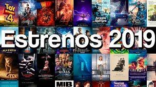 Películas que se estrenan en este 2019. Estrenos cine 2019